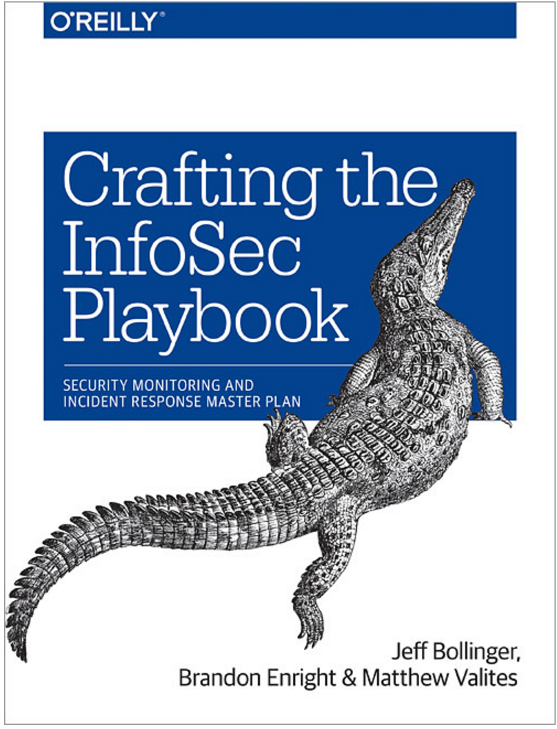 Crafting the Infosec Playbook: Security Monitoring and Incident